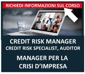 Info Corso Credit Risk Manager e Manager per la Crisi d'Impresa